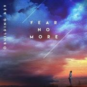 Building 429 Releasing New Single 'Fear No More'