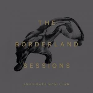 The Borderland Sessions