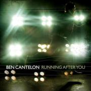 Ben Cantelon - Running After You