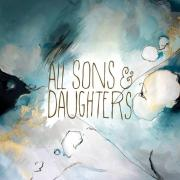 All Sons & Daughters Release Self-Titled Studio Album
