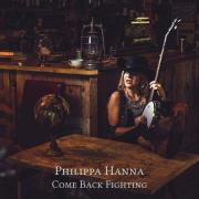 Philippa Hanna Releases New Album 'Come Back Fighting' Today