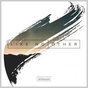 Inspire Church Worship To Release 'Like No Other'