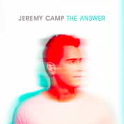 Jeremy Camp Set To Release New Album 'The Answer'