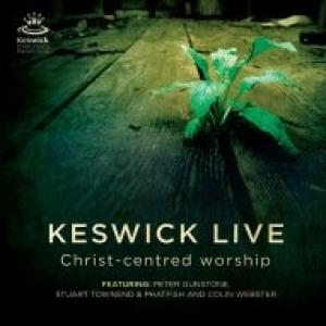 Keswick Live: Christ Centred Worship