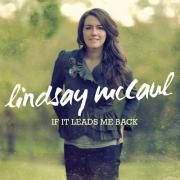 Debut Album 'If It Leads Me Back' For Lindsay McCaul