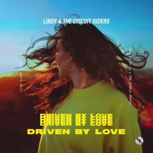 Driven By Love