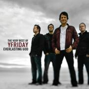 Everlasting God - The Very Best of Yfriday