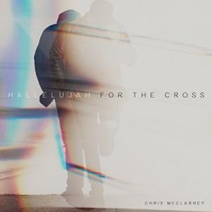 Hallelujah For The Cross (Single)
