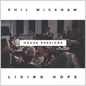 Living Hope (The House Sessions)