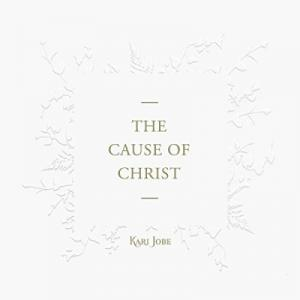 The Cause Of Christ (Single)