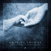 Christmas album of the day No.2: Casting Crowns - It's Finally Christmas