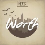 HTC Music Release New Single 'Worth'