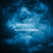 MH Eternal Releasing New Single 'Monsoon Season'