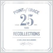 Point of Grace - Our Recollections: 25th Anniversary