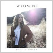 Nicole Unser Releasing Latest Single 'Wyoming'