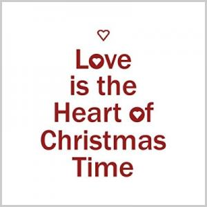 Love Is The Heart Of Christmas Time