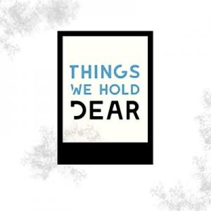 Things We Hold Dear EP