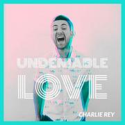 The Voice's Charlie Rey Releases 'Undeniable Love'