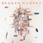 Branan Murphy Releases Self Titled Debut EP