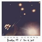 Young Oceans Release Live Bootleg Recorded In Brooklyn, NY