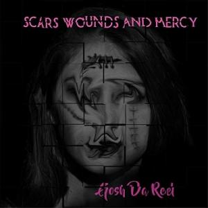Scars, Wounds And Mercy