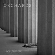 Singer/Songwriter Lacy O'Connor Releases 'Orchards' EP