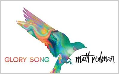 Review: Matt Redman - Glory Song