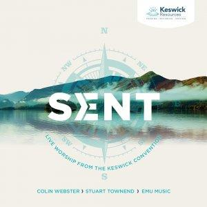 Sent: Live Worship From The Keswick Convention 2018