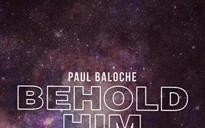 Video: Paul Baloche - Behold Him