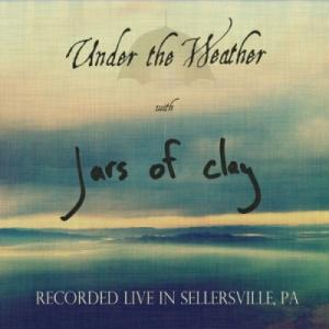Under The Weather (Live In Sellersville, PA)