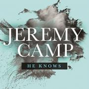 Jeremy Camp Releases Single 'He Knows' With New Album Due In 2015