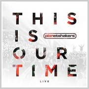 Planetshakers Release 'This Is Our Time' Live Album