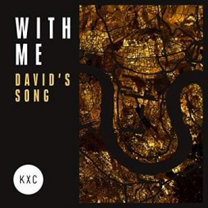 With Me (David's Song)