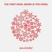 The First Noel (Born Is The King)