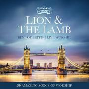 Best Of British Live Worship Featured On New 'Lion & The Lamb' Album