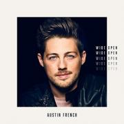 Singer/Songwriter Austin French Delivers Beautifully Crafted Debut 'Wide Open'