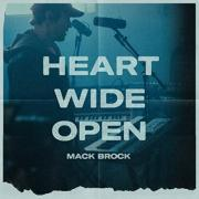 Mack Brock - Heart Wide Open
