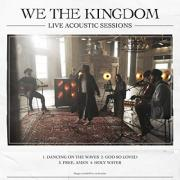 We The Kingdom - Dancing On The Waves