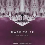 Norway's Jesus Loves Electro Release 'Made To Be: Remixes' EP