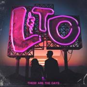 Love & The Outcome - These Are The Days
