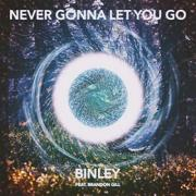 Worship Band Binley Releasing 'Never Gonna Let You Go'