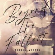 Canada's Andrea Vestby Releasing Debut EP 'Beyond The Fallout'