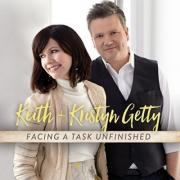 Keith & Kristyn Getty Return With 'Facing A Task Unfinished'