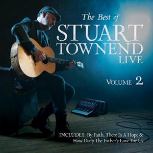 The Best Of Stuart Townend, Vol. 2 (live)