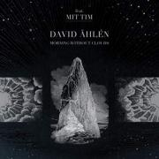 Sweden's David Åhlén Releases 'Morning Without Clouds'
