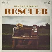 Rend Collective Release New Single & Video 'Rescuer'