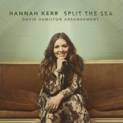 Hannah Kerr - Split The Sea (Single)