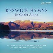 Keswick Hymns: In Christ Alone