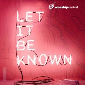 Let It Be Known (Single)