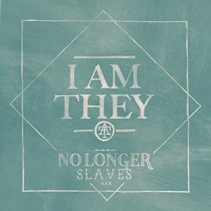 No Longer Slaves (Single)